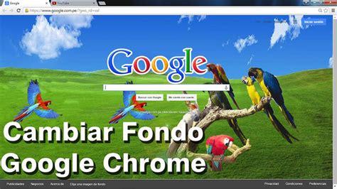 Como Cambiar la Imagen de Fondo del Google Chrome | Paso a ...
