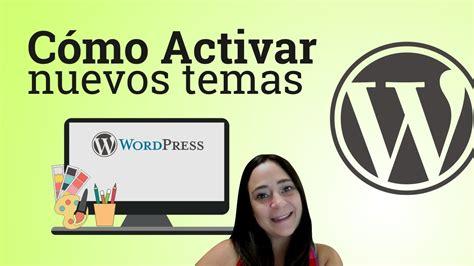 Como cambiar un tema o plantilla de WordPress Gratis   YouTube
