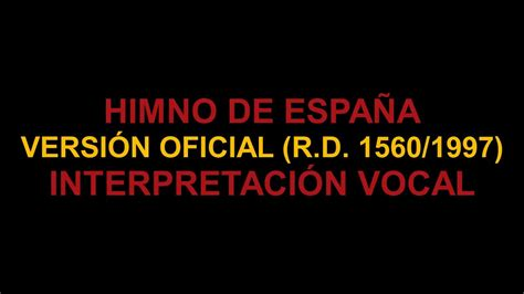 ¿Cómo cantar el Himno de España  versión oficial ?   YouTube