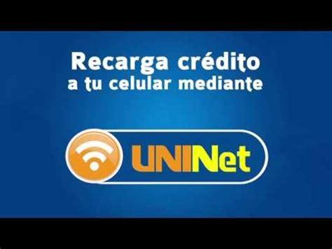 Cómo cargarle crédito a tu celular desde UNINet   YouTube