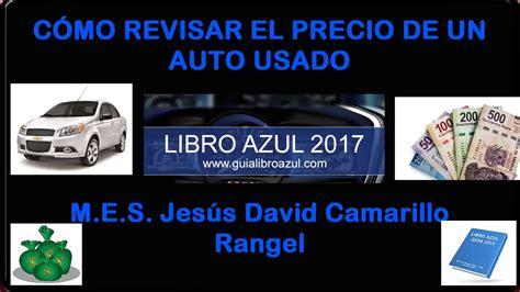 CÓMO CHECAR PRECIO DE AUTO EN EL LIBRO AZUL VER VIDEO DE ...