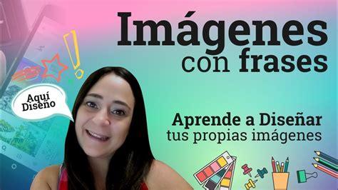 Cómo crear imágenes con frases personalizadas | Canva.com ...