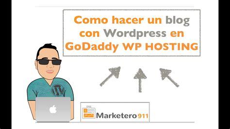 Como crear un blog con Wordpress FACIL en GoDaddy WP ...