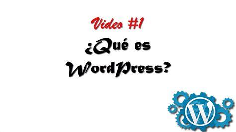 Cómo crear un blog con Wordpress  Qué es Wordpress.   YouTube