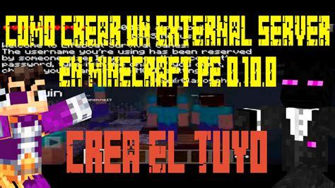 Como Crear un Server Para Minecraft PE 0.16.0  Pocket ...