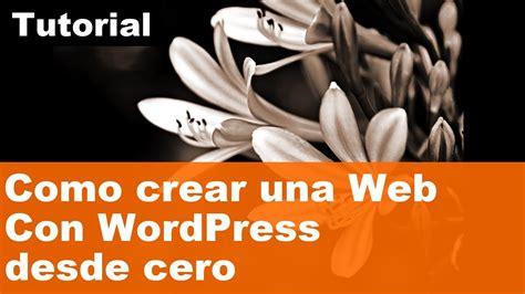Como crear una página web con WordPress desde cero ...