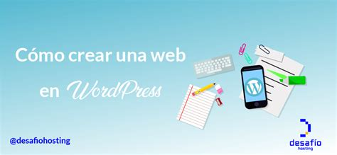 Cómo crear una página web en WordPress: guía paso a paso