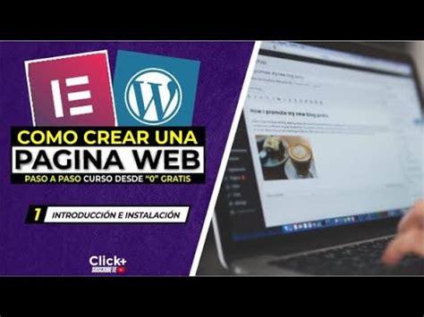 Cómo Crear Una Página Web GRATIS en WordPress Curso Para ...