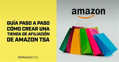 Cómo Crear una Tienda de Afiliación de Amazon TSA: Guía ...