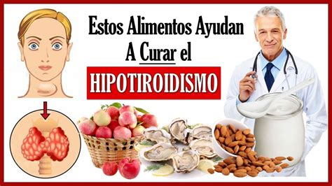 Como Curar El Hipotiroidismo Naturalmente   11 Alimentos ...
