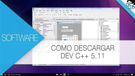 Como Descargar Dev C++ 5.11 Full Para Windows 10, 8.1, 8 ...