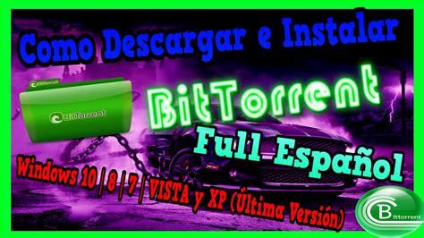 Como Descargar e Instalar BitTorrent Full Español Windows ...