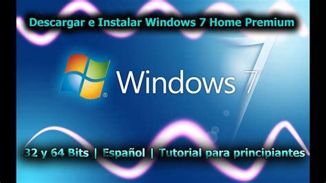 Como descargar e instalar windows 7 home premium de 32 ...