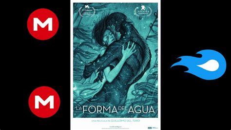 Como Descargar La Forma del Agua HD Dual  español   ingles ...