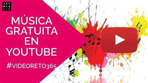 Como descargar musica sin copyright en Youtube   # ...
