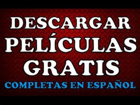 COMO DESCARGAR PELICULAS GRATIS EN ESPAÑOL 2015!   YouTube