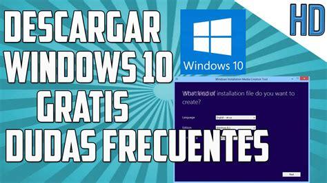 Como Descargar Windows 10 Gratis Desde Microsoft ...