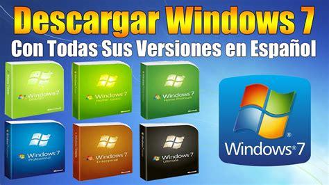 Cómo Descargar Windows 7 Con Todas Sus Versiones, Tanto de ...