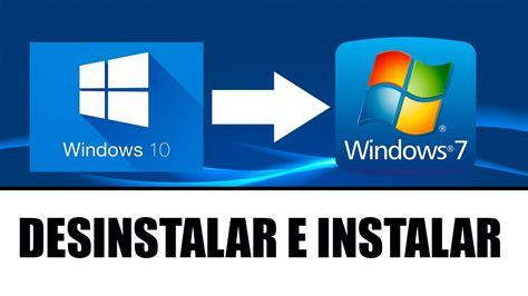 COMO DESINSTALAR WINDOWS 10 E INSTALAR WINDOWS 7 OU 8 ...