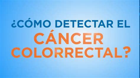 ¿Cómo detectar el cáncer colorrectal?   YouTube
