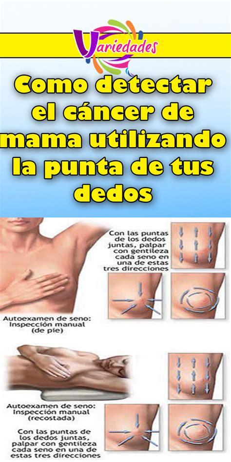 Como detectar el cáncer de mama utilizando la punta de tus ...