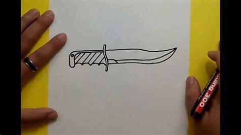 Como dibujar un cuchillo paso a paso | How to draw a knife ...