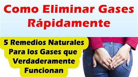 COMO ELIMINAR GASES Remedios Naturales Para Los Gases En ...