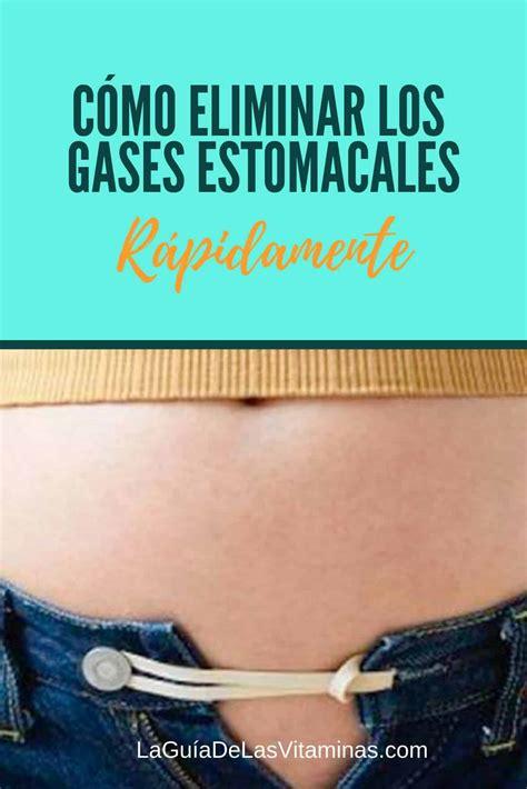 Cómo eliminar los gases estomacales rápidamente   La Guía ...