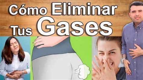 COMO ELIMINAR LOS GASES   Reduce la Cantidad de Pedos ...
