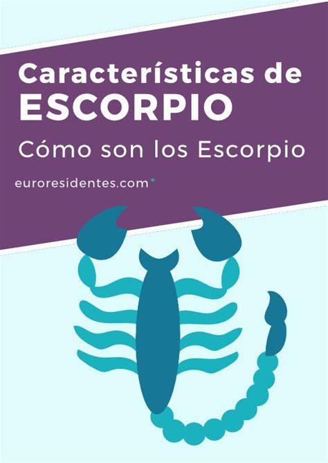 Cómo es Escorpio | Escorpio, Escorpio caracteristicas ...