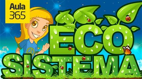 ¿Cómo es un Ecosistema? | Videos Educativos para Niños ...