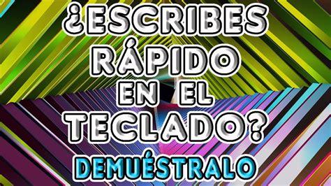 CÓMO ESCRIBIR RÁPIDO EN EL TECLADO! 3 juegos de ...
