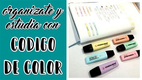 ¿Cómo estudiar y organizarse con código de color? · STUDY ...