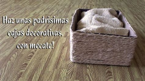 Como hacer Cajas decorativas con mecate   YouTube
