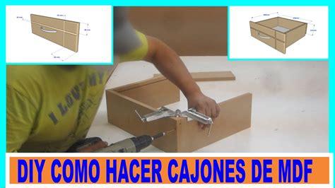 Como hacer cajones de placas de mdf para muebles/DIY MDF ...
