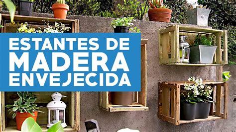 ¿Cómo hacer estantes de madera envejecida para las plantas ...