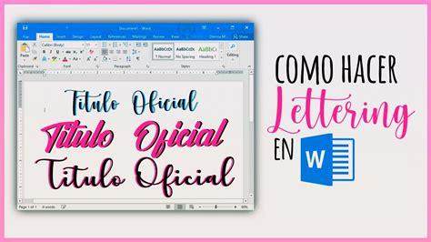 Como hacer Lettering en Word | Consejos + Recomendaciones ...