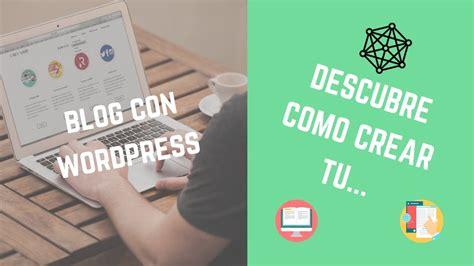 ¿COMO HACER UNA PÁGINA WEB CON WORDPRESS PASO A PASO ...
