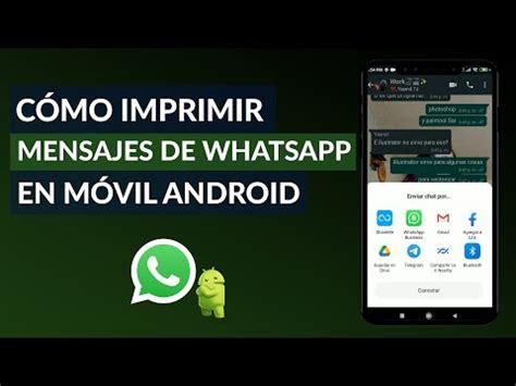 Cómo Imprimir Mensajes de Texto o Mensajes de WhatsApp en ...