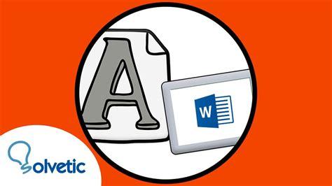 Cómo INSTALAR FUENTES en WORD Windows 10 | Descargar e ...
