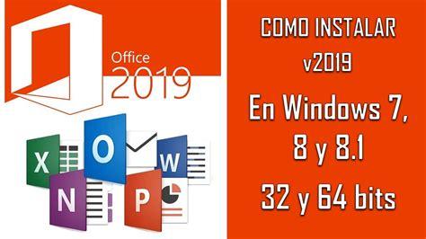 Cómo instalar Office 2019 en Windows 7, 8, 8.1 | 32 y 64 ...