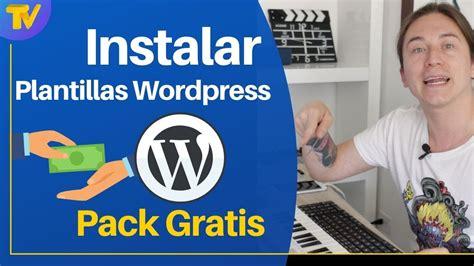 Cómo instalar tema wordpress  | Descarga plantillas ...