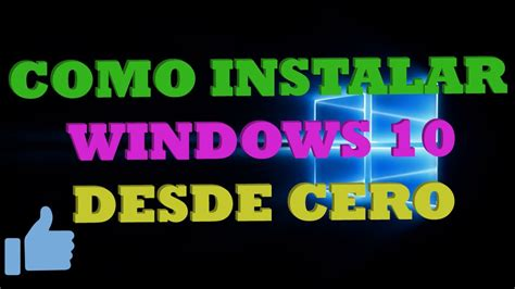 Cómo instalar Windows 10 desde cero, paso a paso.   YouTube