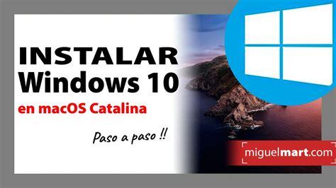 Cómo INSTALAR Windows en MAC Catalina fácil PASO A PASO ...