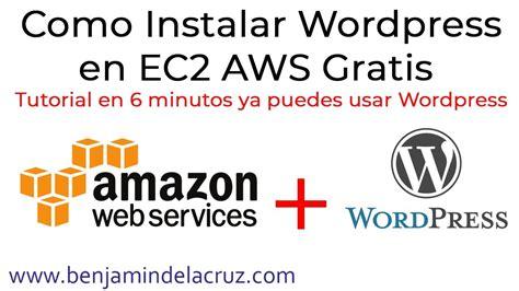 Como instalar wordpress en EC2  amazon web services ...