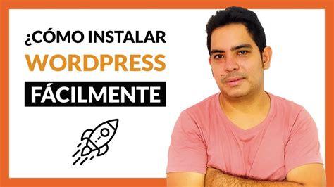 Cómo instalar WORDPRESS en tu hosting FÁCILMENTE? [CURSO ...