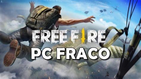 Como Jogar Free Fire em PC Fraco  2GB de RAM    Replicario