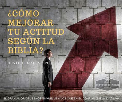 ¿Cómo Mejorar Tu Actitud Según La Biblia? † Palabra de Dios