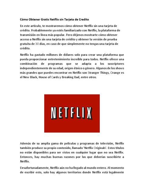 Cómo Obtener Gratis Netflix Sin Tarjeta de Credito ...