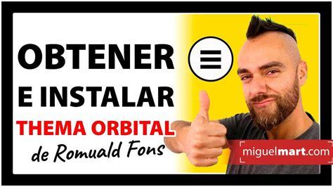 Cómo OBTENER TEMA ORBITAL de Romuald Fons e INSTALARLO ...